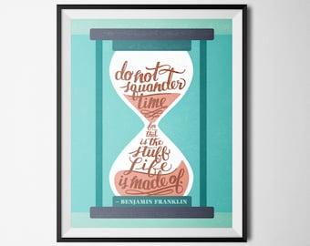 "Typography Printable ""Do not squander time..."" - Benjamin Franklin 8.5x11"""