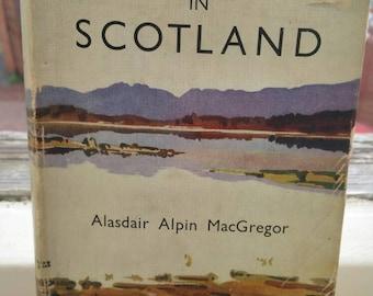 Vintage Scotland book/Alastair Alpin MacGregor/1948 collectors book/ships worldwide from UK