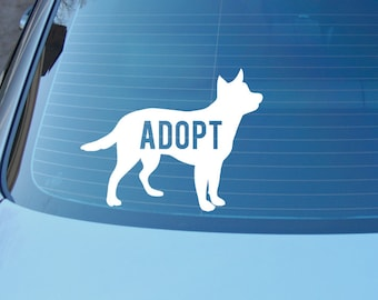 Adopt decal - Rescue dog decal -shelter dog - Save a life, adopt - dog sticker decal for car or laptop