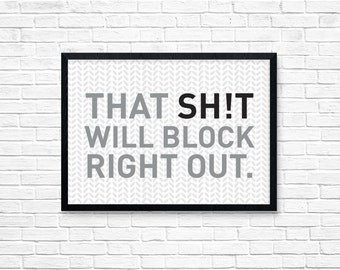 That Sh!t Will Block Right Out / Knitting Print 8 x 10