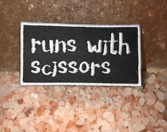 Runs with scissors patch, sarcastic patch, funny patch, craft patch, grooming patch, sewing patch, gift under 10, gift for her, gift for him