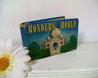 Wonders Of The World A Guide Book to Wonders of Ancient & Modern Times Illustrated With International News Photos No. 739 by Rense Kolvoord