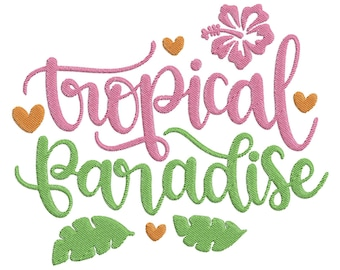 Tropical Paradise Filled Embroidery Design
