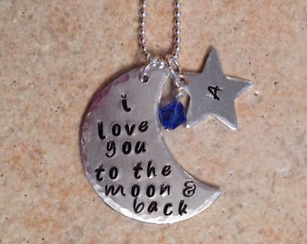 I Love You To The Moon and Back / Hand Stamped Necklace