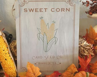 Sweet Corn Sign - Harvest Sign - Fall Sign - Seed Packet Sign - Corn - Danville CA - Home Decor - Wall Decor - Holiday Decor