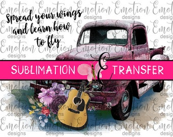 SUBLIMATION TRANSFER, Spread Your Wings, Ford pickup truck, sublimation
