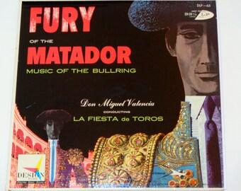 Fury of the Matador - Music of the Bullring - Don Miguel Valencia - Mid-Century Design Records 1957 - Antique Vinyl LP Album