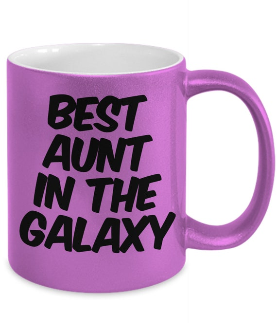 Coolest aunt gifts - Best Aunt in the Galaxy - Coffee or Tea mug