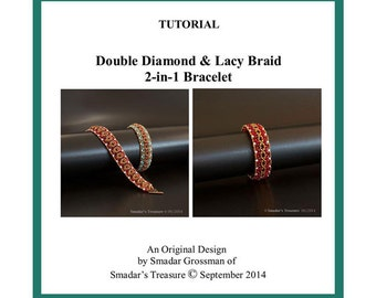 Beading Tutorial, Double Diamond and Lacy Braid Bracelet, 2 in 1 Beading Pattern with Superduo, Seed and Crystal Beads. PDF File Beadweaving