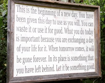This is is the beginning of a new day-handmade-barnwood frame-16x20 or 24x36