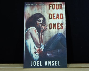 Four Dead Ones - Paperback Collection of Four Horror Short Stories - Halloween Special Signed Copy