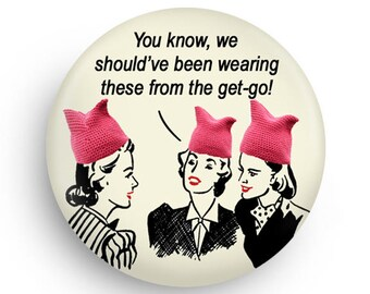 Fun Pink Pussy Hat Magnet, or Pinback, Great Gift for Feminist and Women Friends, For her Gift