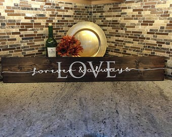 Love Sign | Family Wood Sign | long wood sign | always and forever | wedding gift | house warming gift | kitchen sign | Wood decor