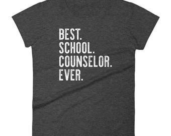 Best School Counselor Ever T Shirt Women's