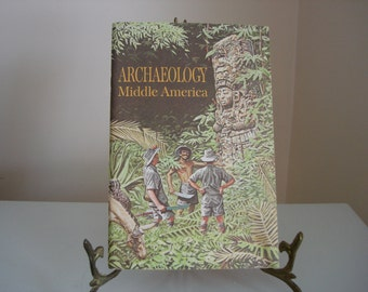 "Vintage ""Middle America Archaeology"" Book, 1967, ""Science Service"" Reference Resource Illustrated Book - Archaeology Books"