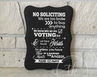 No Soliciting Wood Sign - Say goodbye to door to door salesman!