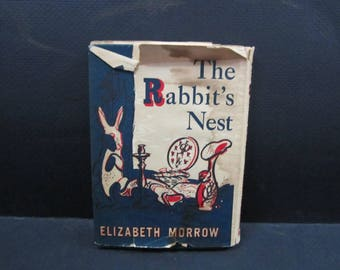 first printed in 40's child's book The Rabbits nest