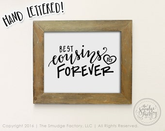 BFF Printable File, Best Cousins Forever DIY Print Iron-On Transfer Cousin Graphic Overlay Hand Lettered Clipart Best Cousin Friends Forever
