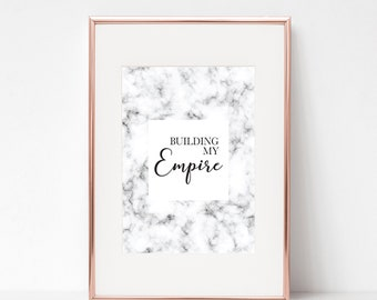 Building My Empire Print - Marble Print - Boss Quote Print - Office Decor - Marble Office Print - Positive Quote Print - Boss Lady Print