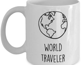 World Traveler Coffee Mug - World Traveler Mug - Funny Tea Hot Cocoa Cup - Novelty Birthday Gift Idea