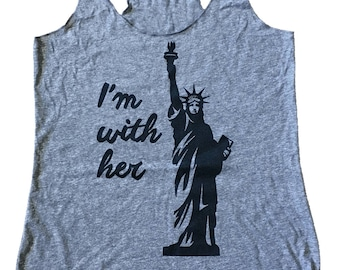 I'm with Her Statue of Liberty Political Tri-blend Tank Top - (Available in sizes S, M, L, XL)
