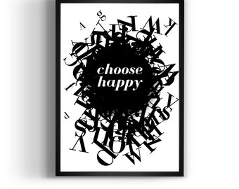 "Quote Artwork  ""choose happy"" inspirational quote, Motivational Art, Print, Gift Idea."