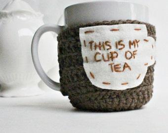 Cozy, Cover, Tea Mug, Tea Cup Cozy, My Cup of Tea, funny,  brown, white, crochet, handmade, Cosy, English tea, sweet tea