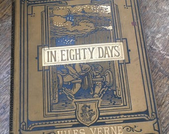 Around the World in Eighty Days Jules Verne 1886 Author's Illustrated Version