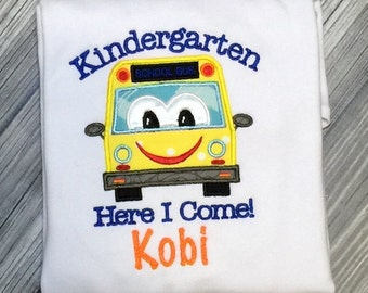 Kindergarten Here I Come Personalized Shirt! First day of school outfit, School Bus, Kindergarten, Back to School, School Pictures.