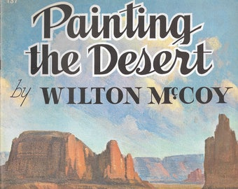 Painting the Desert by Wilton McCoy