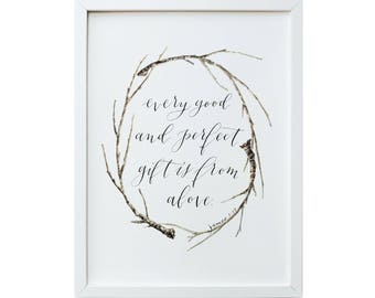 Every Good and Perfect Gift- Archival Print