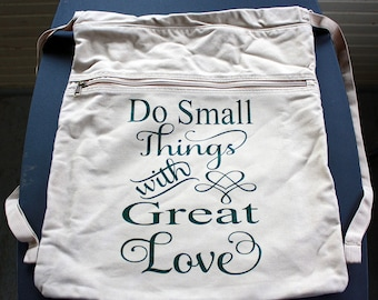 Do Small Things With Great Love Drawstring Bag - Green Vinyl Letters - Khaki Backpack - Front Zipper Pocket