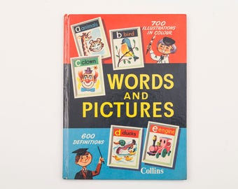 Words and Pictures Illustrated by H T Cauldwell, Vintage Children's Dictionary c1965