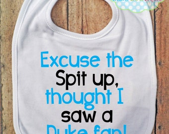 Excuse the spit up Bib - UNC - University of North Carolina - Baby Fan Gear