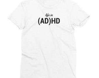 Life in ADHD Tee