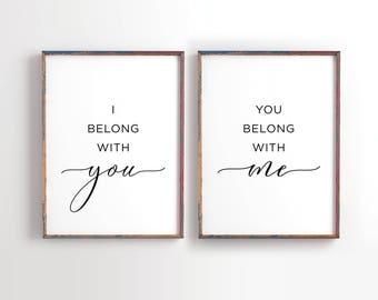 I belong With you, You belong with me Printable, Bedroom Decor, Wedding Gift, Nursery decor, Couple Print, Minimalist, set of 2 printable