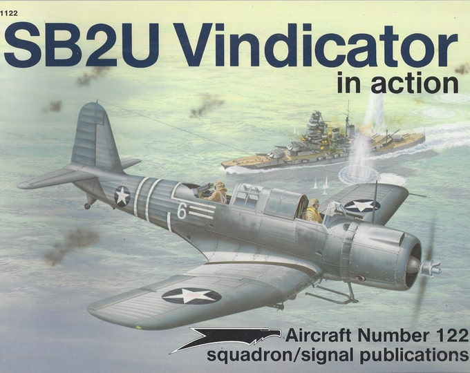 SB2U Vindicator in action - Aircraft No. 122 1992 (Paperback)