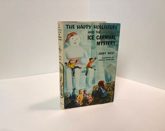 The Happy Hollisters and the Ice Carnival Mystery #16 by Jerry West, Illustrations by Helen S. Hamilton-1958