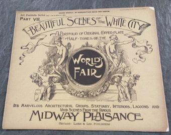 1893 Chicago Worlds Fair Portfolio ( Beautiful Scenes of the White City Part VIII)