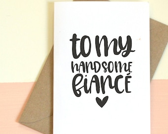 Fiance Card, Birthday Card, Anniversary Card, Greeting Card, Blank Card, Thank You, Just Because, Love Card, Handsome Fiancé, For Him, Mens