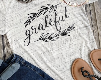 Grateful shirt, grateful thankful blessed, Thanksgiving shirt, cute fall shirt, blessed mama shirt, women's fall shirt, grateful t-shirt