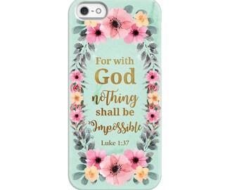 Christian Phone Cases - Luke 1:37