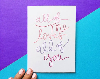 all of me loves all of you colorful script quote card valentine card romantic card anniversary card pretty card for mom mothers day card