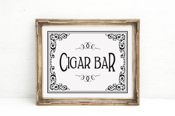 Wedding Sign, Party Decorations, Black White Wedding Sign, Cigar Bar Sign, Wedding Cigar Bar, Cigar Sign, Wedding Cigar Sign, Reception Sign
