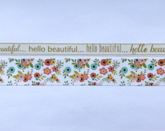 """Skinny Hello Beautiful Script (10mm) and Wide Floral (20mm) Washi Tape 24"""" Sample"""