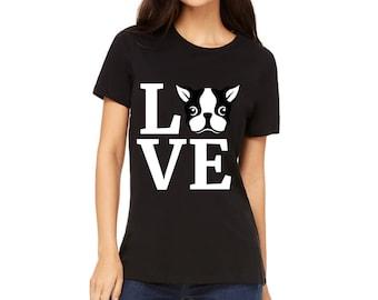 WOMEN'S SHIRT I Love My Boston Terrier T-Shirt | Boston Terrier Gift | Gift for Dog Lovers | Boston Terrier Shirt | Boston Terrier Tee Shirt