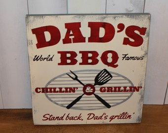 DAD's BBQ Sign/Grill Sign/Humorous sign/Bbq sign/Dad's world Famous/Father's Day/Male Gift/Dad/Grill/Food Sign/Outdoor
