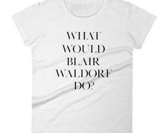 Gossip Girl, Blair Waldorf, Women's t shirt