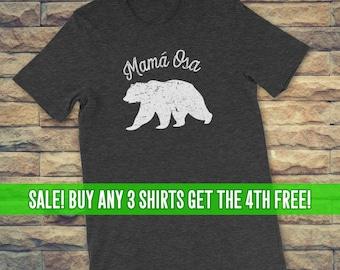 Mama Bear Mamá Osa Shirt, Shirt for Mamas, Shirt for Mothers