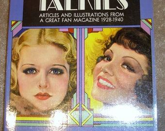 The Talkies - Articles and Illustrations from a Great Fan Magazine - 1928-1940 by Richard Griffith 1971, Softcover